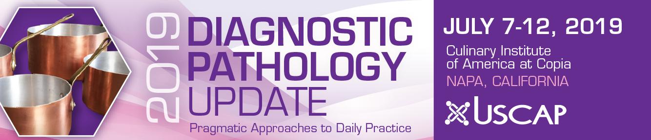 2019 Diagnostic Pathology Update