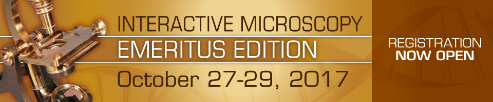 Interactive Microscopy: Emeritus - October 27-29, 2017