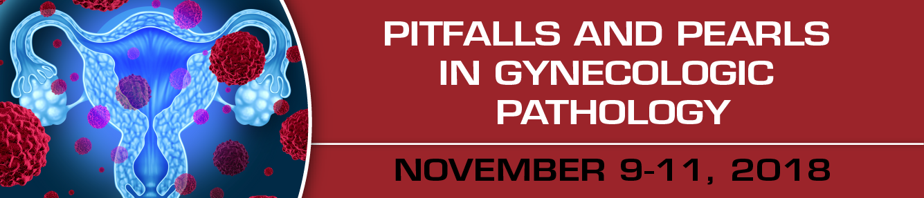 Pitfalls and Pearls in Gynecologic Pathology