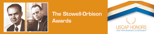 Stowell-Orbison, Surgical Pathology and Autopsy Awards for Pathologists-in-Training