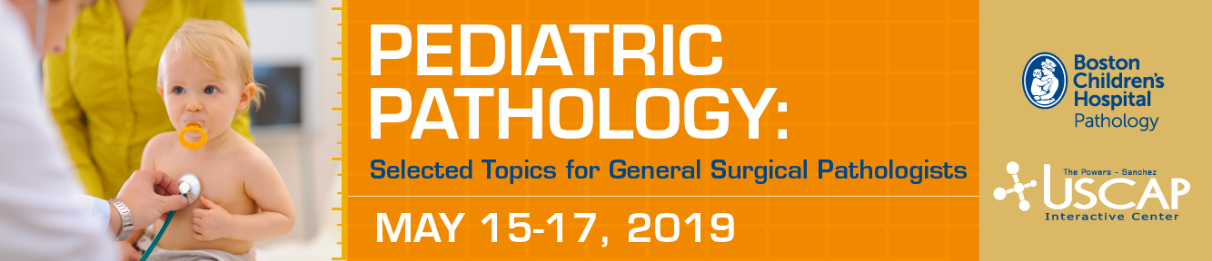 Pediatric Pathology: Selected Topics for General Surgical Pathologists