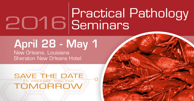 2016 Practical Pathology Seminars