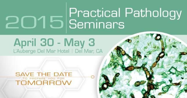 2015 Practical Pathology Seminars