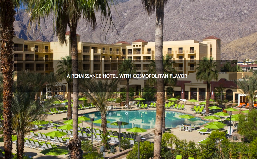Renaissance Palm Springs Hotel (Marriott)