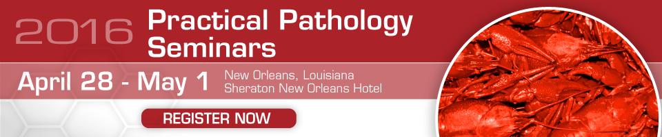 Practical Pathology Seminars